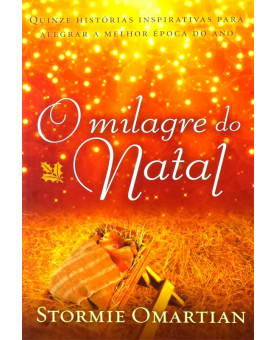 O Milagre do Natal | Stormie Omartian