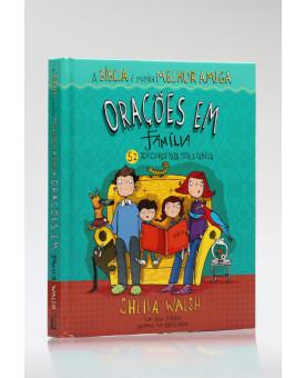 A Bíblia é Minha Melhor Amiga | Orações em Família | Sheila Walsh
