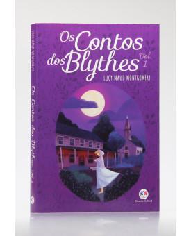 Os Contos dos Blythes | Vol. 1 | Lucy Maud Montgomery