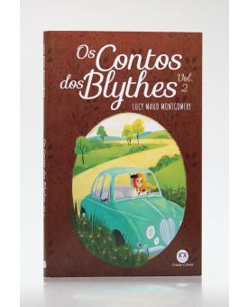 Os Contos dos Blythes | Vol. 2 | Lucy Maud Montgomery