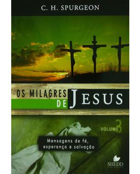 Os milagres de Jesus | Volume 3