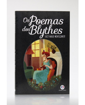 Os Poemas dos Blythes | Lucy Maud Montgomery