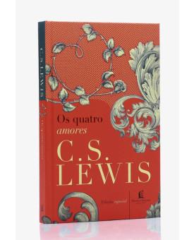 Os Quatro Amores | C. S. Lewis