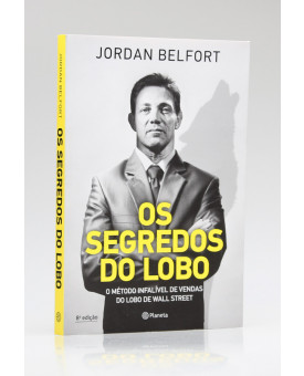 Os Segredos do Lobo | Jordan Belfort