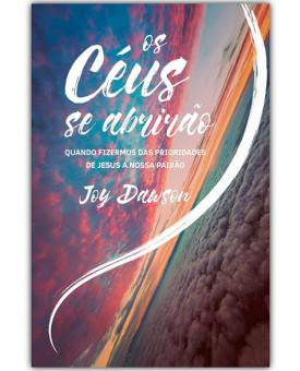 Os Céus Se Abrirão | Joy Dawson
