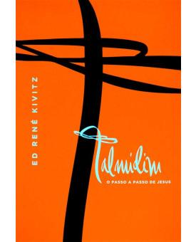 Livro Talmidim | O Passo A Passo de Jesus