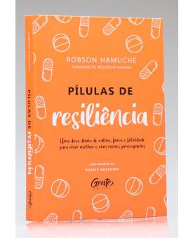 Pílulas de Resiliência | Robson Hamuche