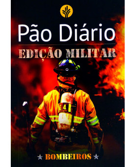 Pão Diário | Edição Militar | Bombeiro | Edição Bolso