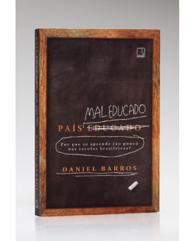 País Mal Educado | Daniel Barros