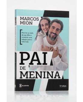Pai de Menina | Marcos Mion