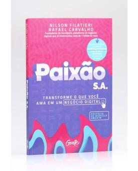 Paixão S.A | Nilson Filatieri e Rafael Carvalho