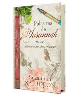 Palavras De Susannah | Susannah Spurgeon