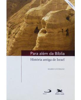 Para Além Da Bíblia | Mario Liverani
