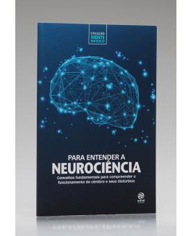 Coleção Mente em Foco | Para Entender a Neurociência | Alto Astral