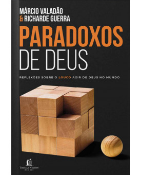Paradoxos de Deus   Márcio Valadão e Richard Guerra
