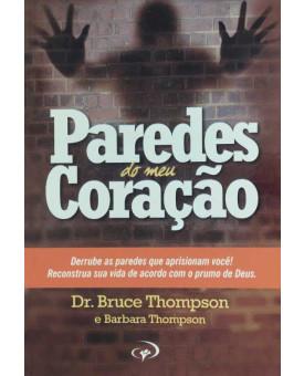 Paredes do Meu Coração | Dr. Bruce Thompson | Barbara Thompson