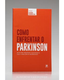 Coleção Saúde Essencial | Como Enfrentar o Parkinson | Alto Astral
