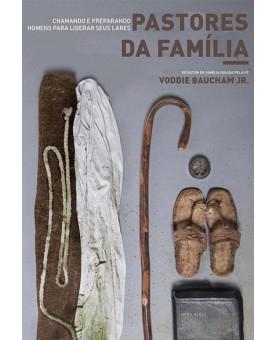 Pastores da Família | Voddie Baucham Jr.
