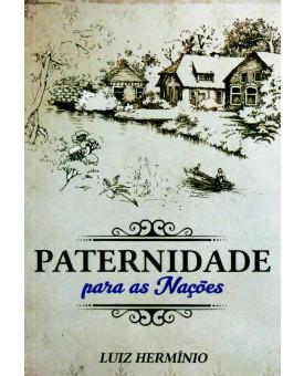 Paternidade para as Nações | Luiz Hermínio