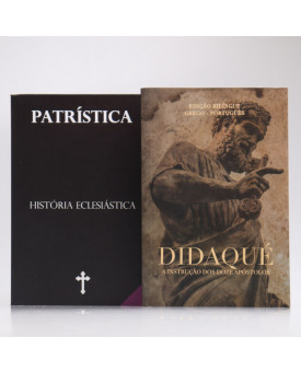 Kit 2 Livros | Didaqué + Patrística | Vol.IX