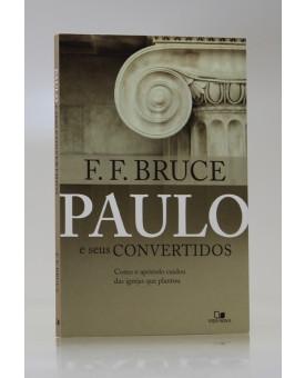 Paulo e Seus Convertidos | F. F. Bruce
