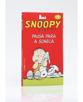 Snoopy 9 | Pausa Para A Soneca | Edição de Bolso | Charles M. Schulz