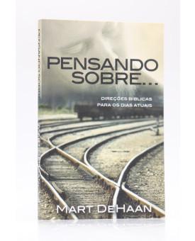 Pensando Sobre | Mart Dehaan
