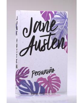 Persuasão | Capa Dura | Jane Austen