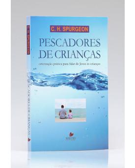Pescadores de Crianças | C. H. Spurgeon