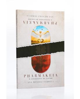 Pharmakeia | Ana Méndez Ferrell