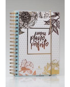 Meu Plano Perfeito | Acetato | Gold Flower | Planner Permanente
