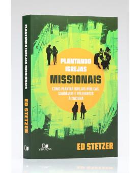 Plantando Igrejas Missionais | Ed Stetzer