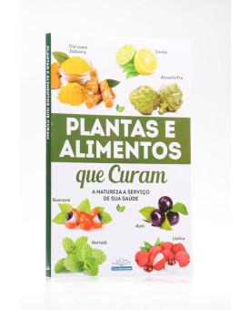 Plantas e Alimentos que Curam   Nova Leitura