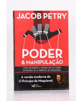 Poder & Manipulação   Jacob Petry