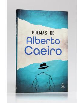 Poemas de Alberto Caeiro | Fernando Pessoa