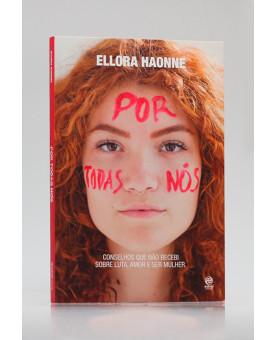 Por Todas Nós | Ellora Haonne