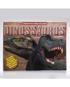 Prancheta Para Colorir Supersérie   Dinossauros