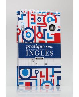 Pratique Seu Inglês | Nível Médio | Espiral | Ediouro
