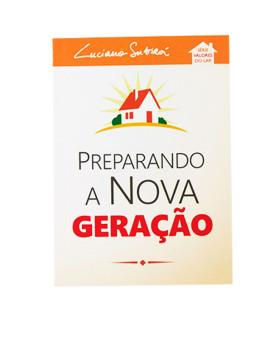Preparando a Nova Geração | Série Valores do Lar | Luciano Subirá | Laranja