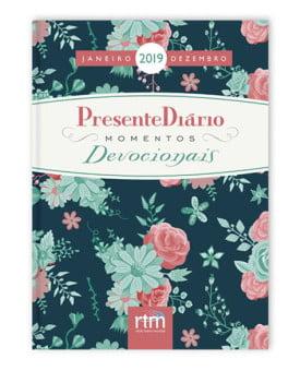 Presente Diário 2019 | Momentos Devocionais | Capa Dura | Feminina