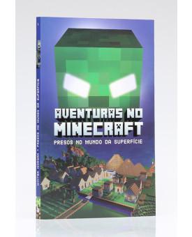 Aventuras no Minecraft | Presos no Mundo da Superfície | Volume 1 | Winter Morgan