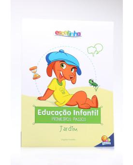 Educação Infantil   Primeiros Passos   Jardim   Escolinha Todolivro