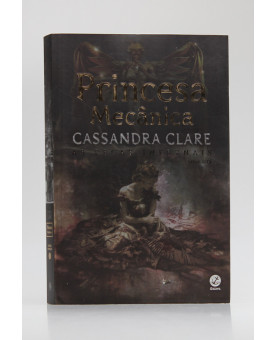 As Peças Infernais   Vol.3   Princesa Mecânica   Cassandra Clare