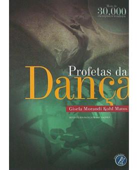 Profetas Da Dança | Gisela Matos