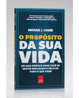 O Propósito da Sua Vida | Michael J. Losier