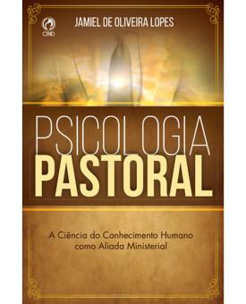 Psicologia Pastoral | Jamiel De Oliveira Lopes