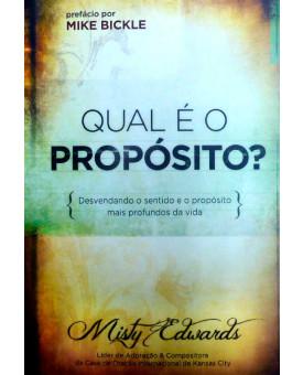 Qual é o Propósito? | Misty Edwards