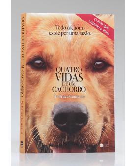 Quatro Vidas de um Cachorro | W. Bruce Cameron