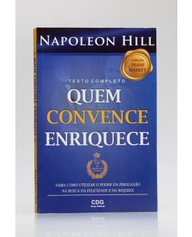 Quem Convence Enriquece | Napoleon Hill