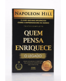 Quem Pensa Enriquece   Napoleon Hill